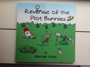 Revenge of the Plot Bunnies by Hannah Kipje